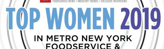 Top Women in Metro New York Foodservice & Hospitality 2019